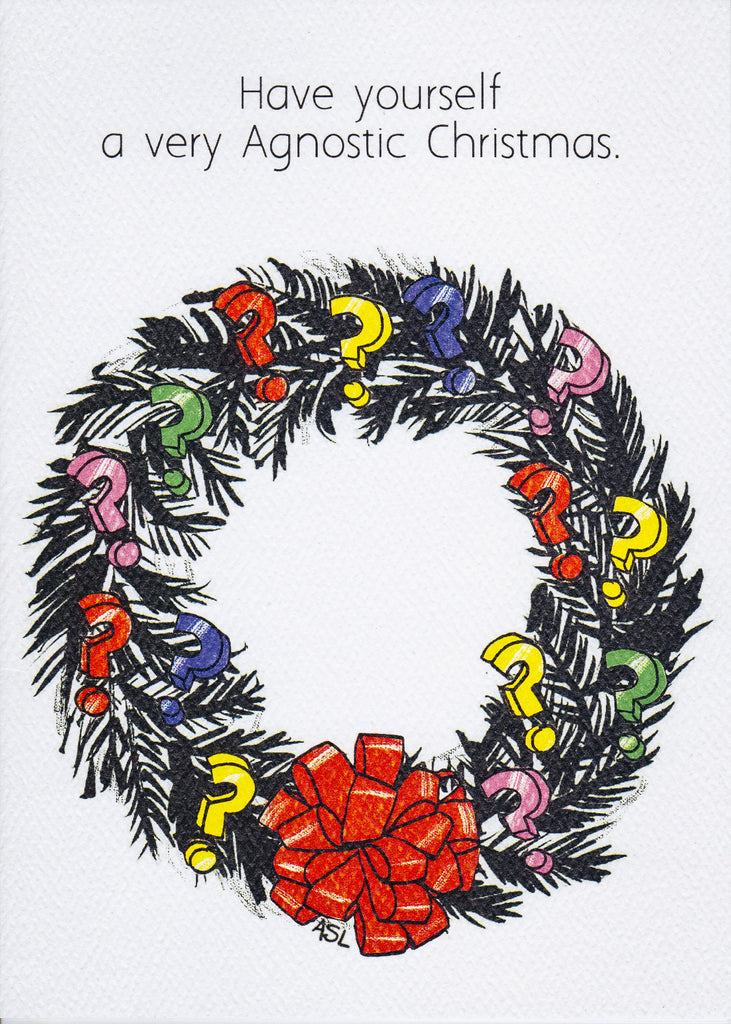 Have yourself a very Agnostic Christmas.