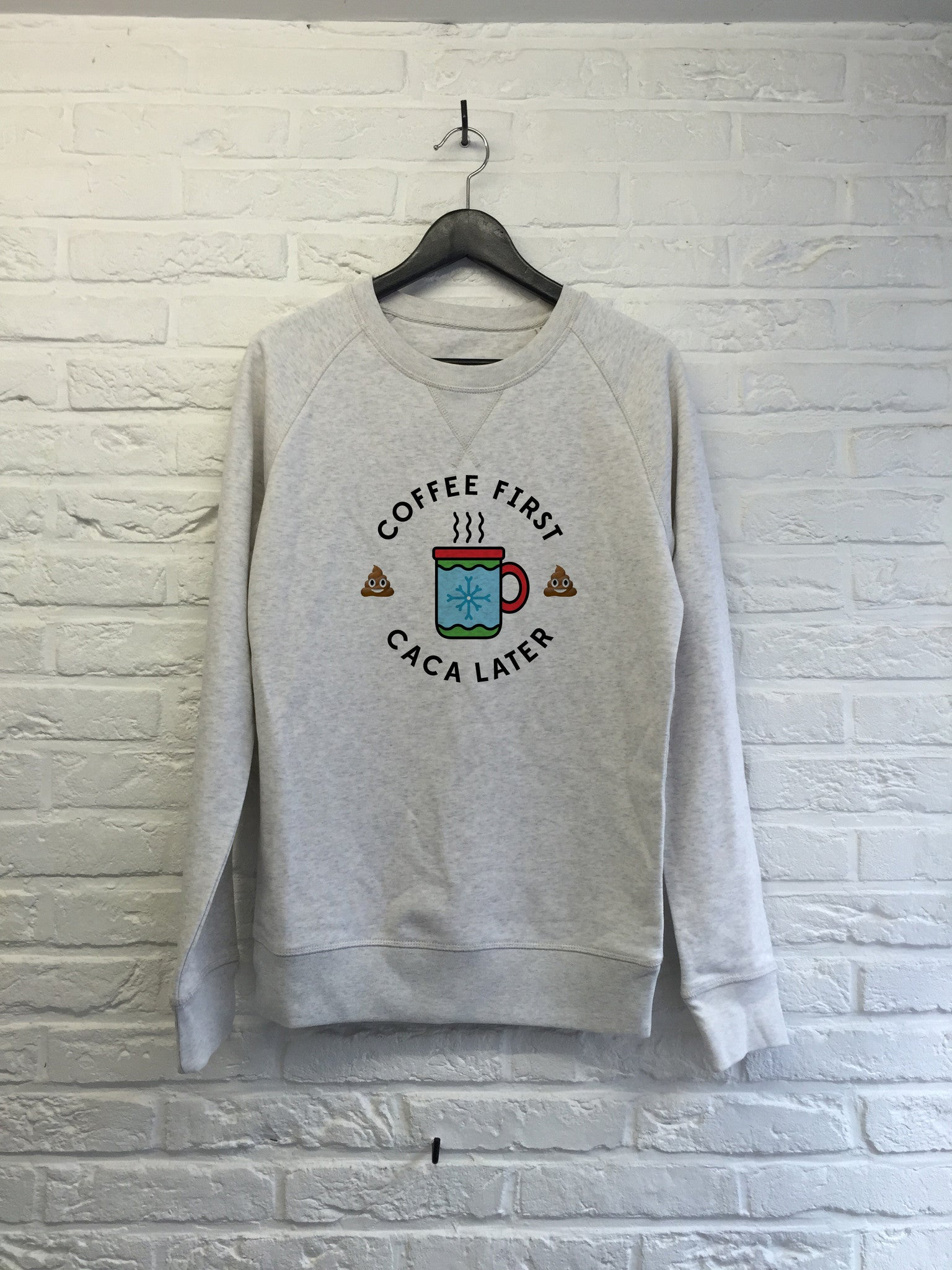Coffee first Caca later - Sweat Deluxe-Sweat shirts-Atelier Amelot