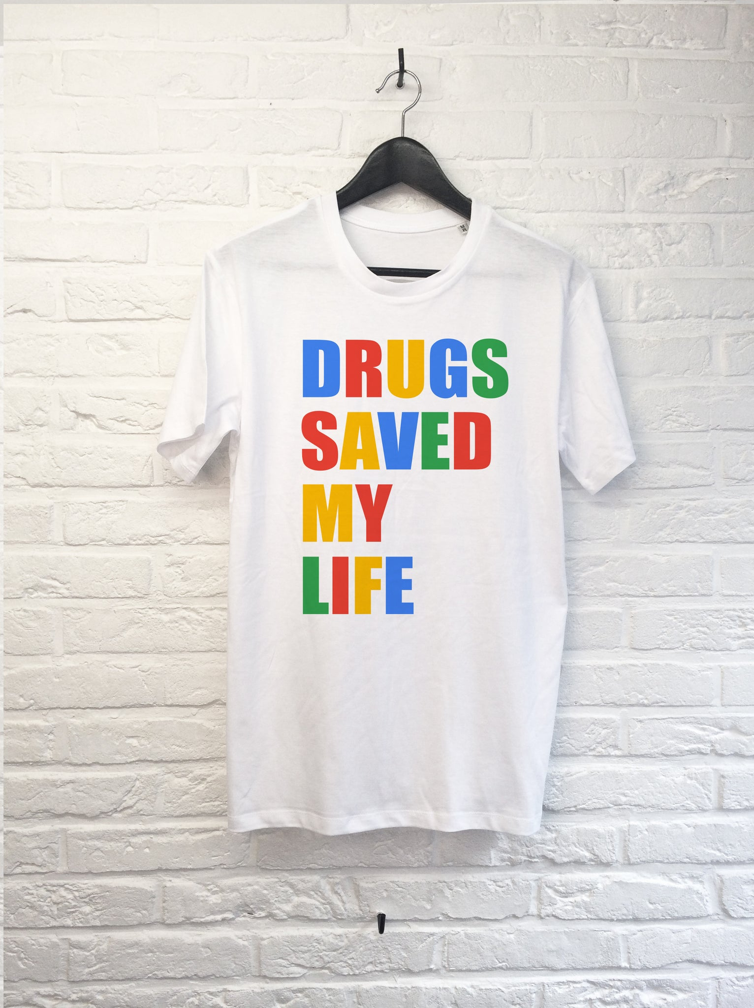 Drugs saved my life-T shirt-Atelier Amelot