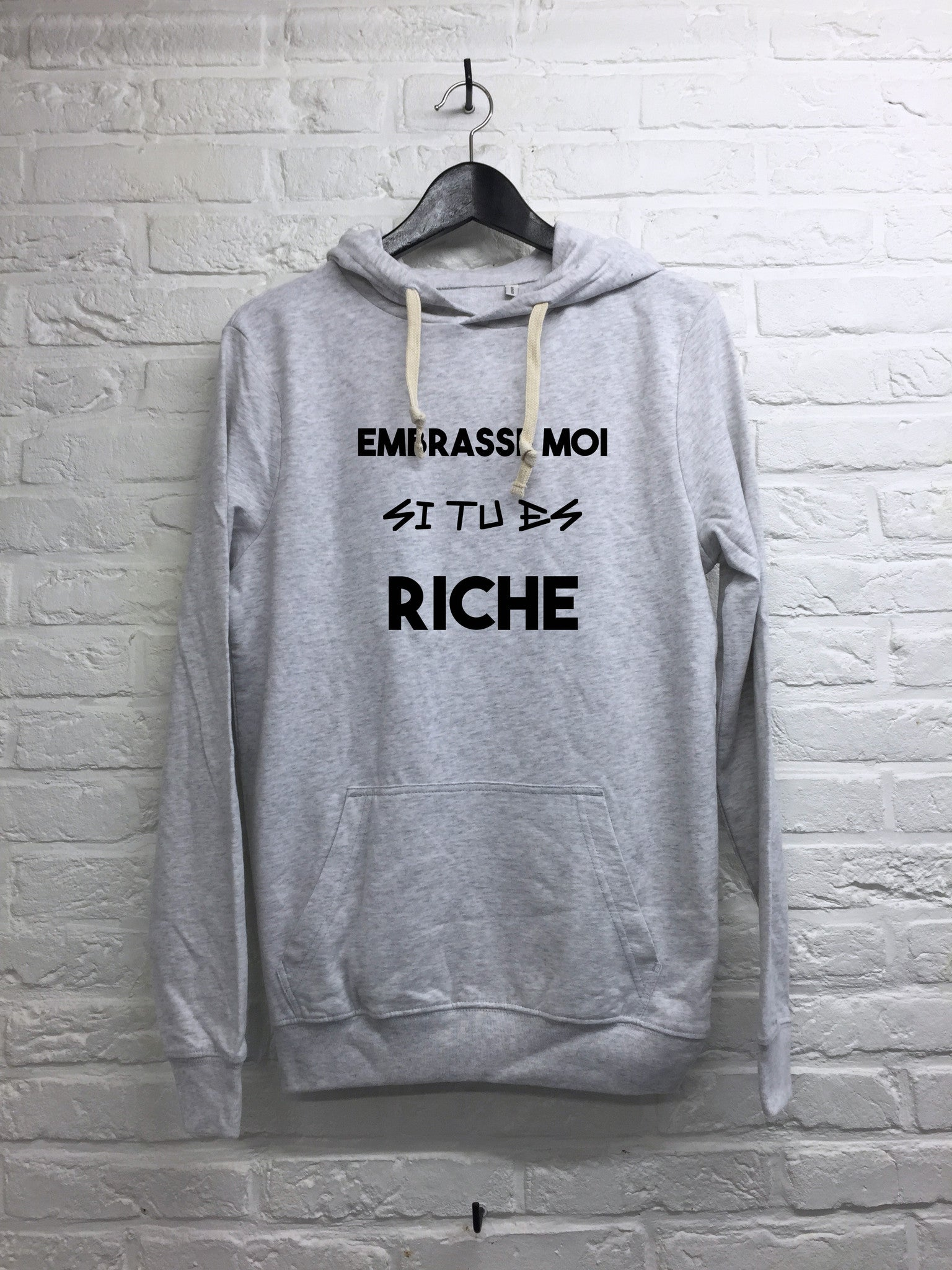 Embrasse moi si tu es riche - Hoodie super soft touch-Sweat shirts-Atelier Amelot
