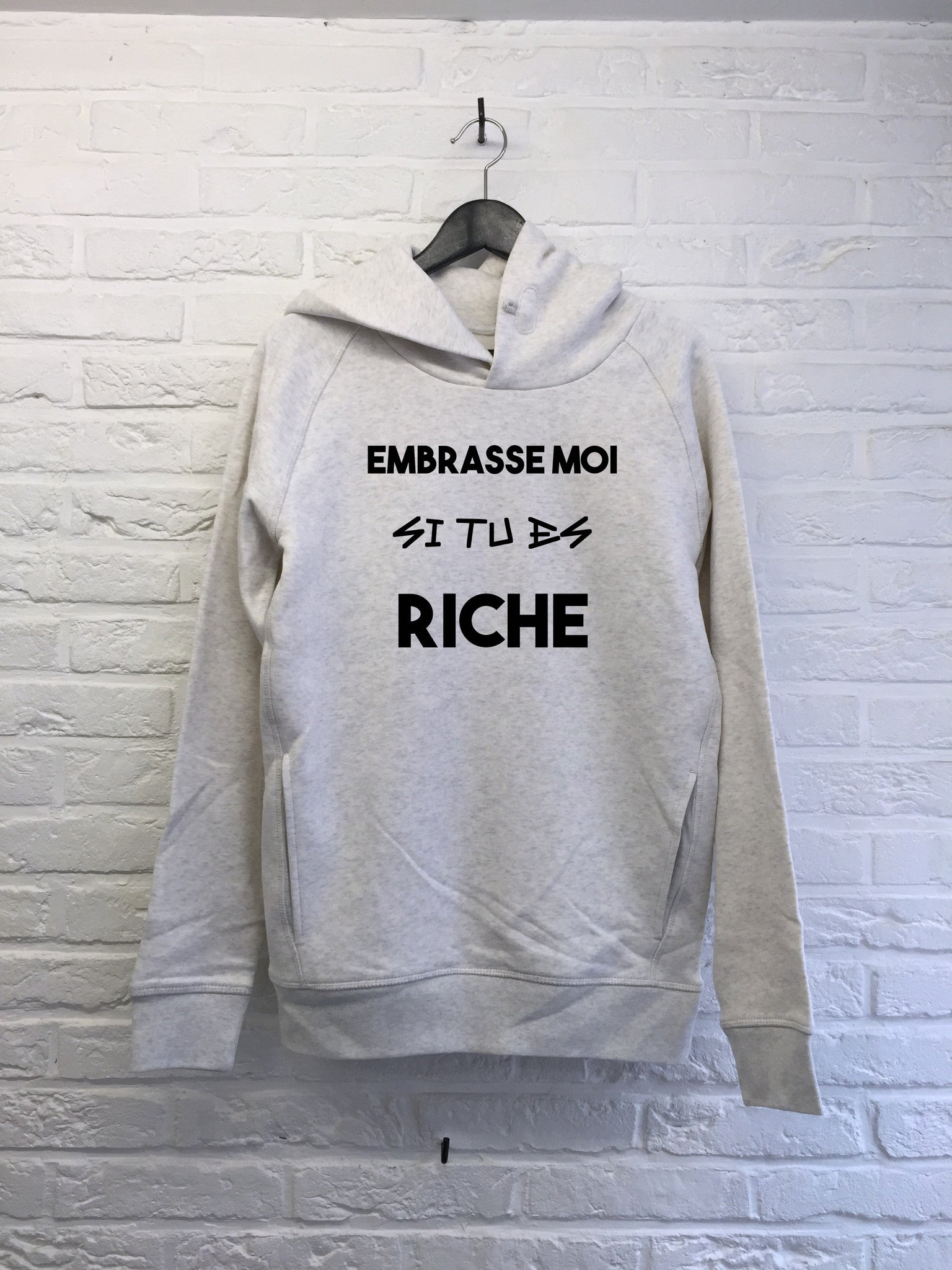 Embrasse moi si tu es riche - Hoodie Deluxe-Sweat shirts-Atelier Amelot