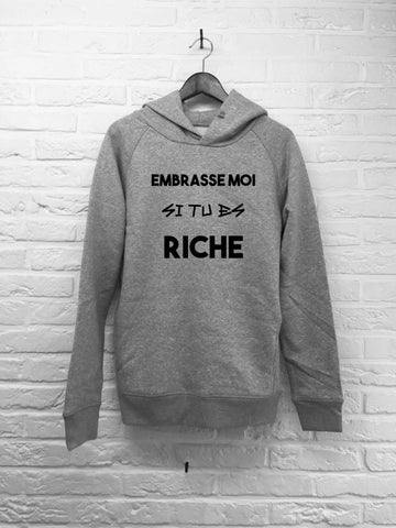Embrasse moi si tu es riche - Hoodie Deluxe