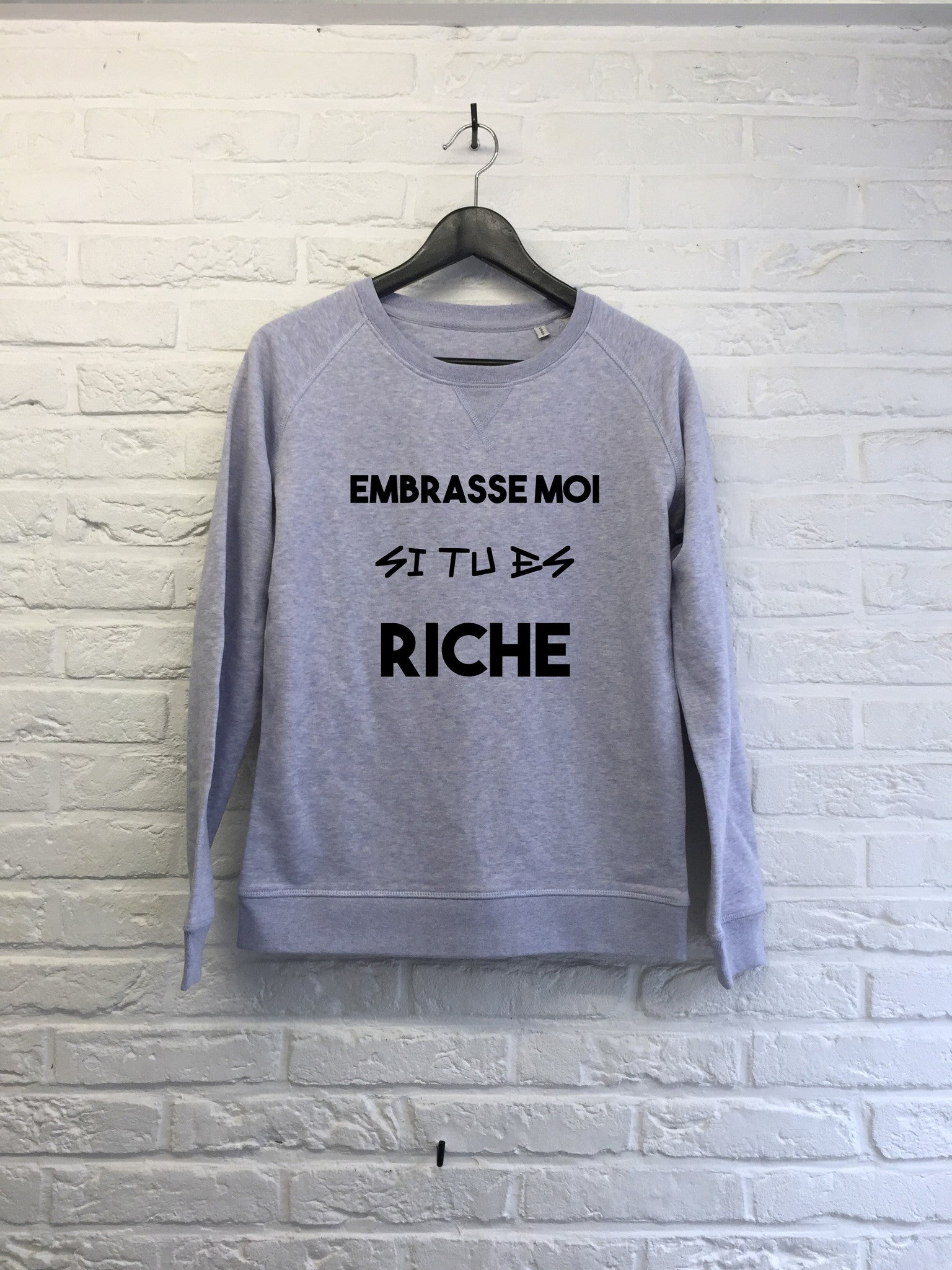 Embrasse moi si tu es riche - Sweat - Femme-Sweat shirts-Atelier Amelot