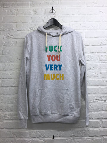 F*** you very much - Hoodie super soft touch