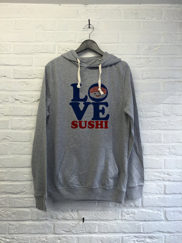 Love sushi - Hoodie super soft touch
