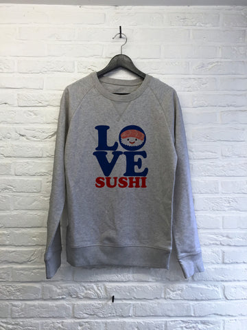 Love sushi - Sweat Deluxe