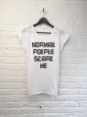 Normal people scare me - Femme-T shirt-Atelier Amelot
