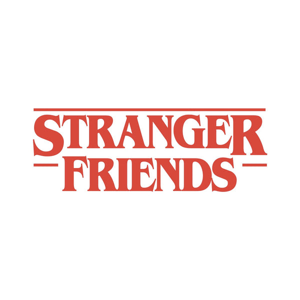 Stranger Friends