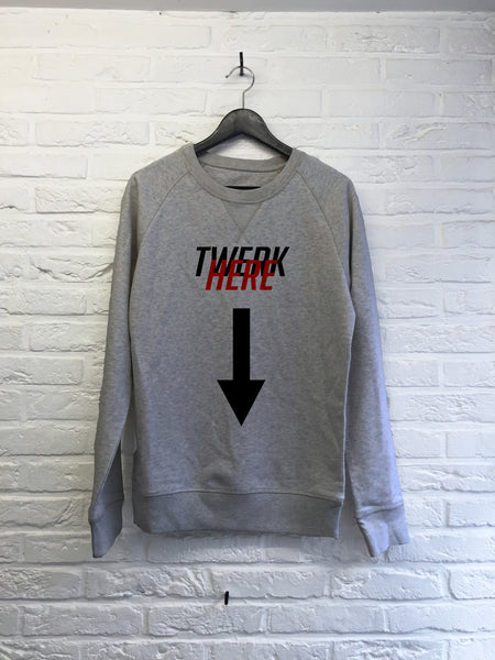 Twerk here - Sweat Deluxe