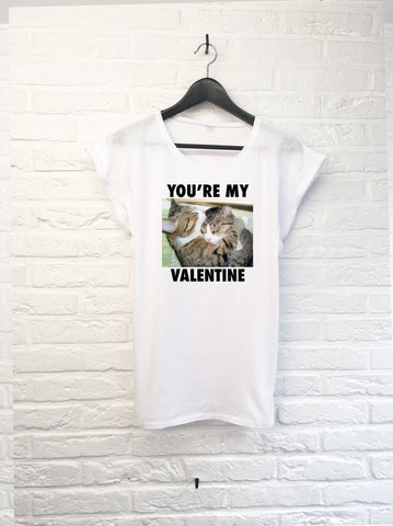 You're my Valentine - Femme