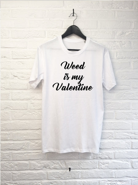 Weed is my Valentine-T shirt-Atelier Amelot