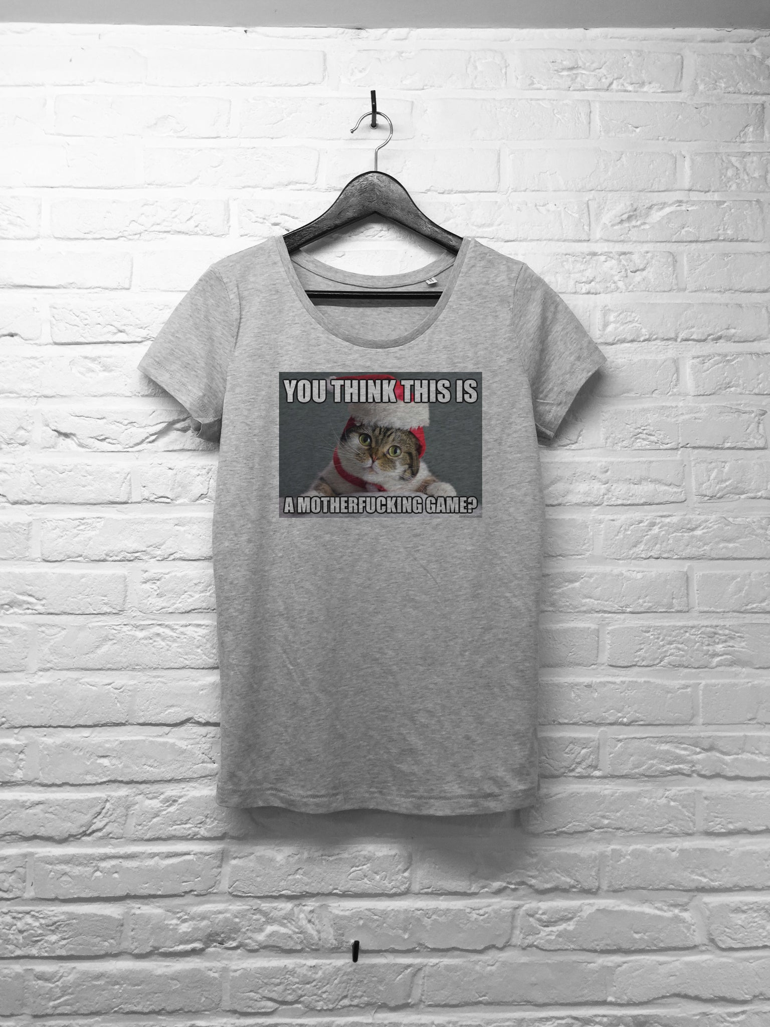 You think this is a motherfucking game - Femme - Gris-T shirt-Atelier Amelot
