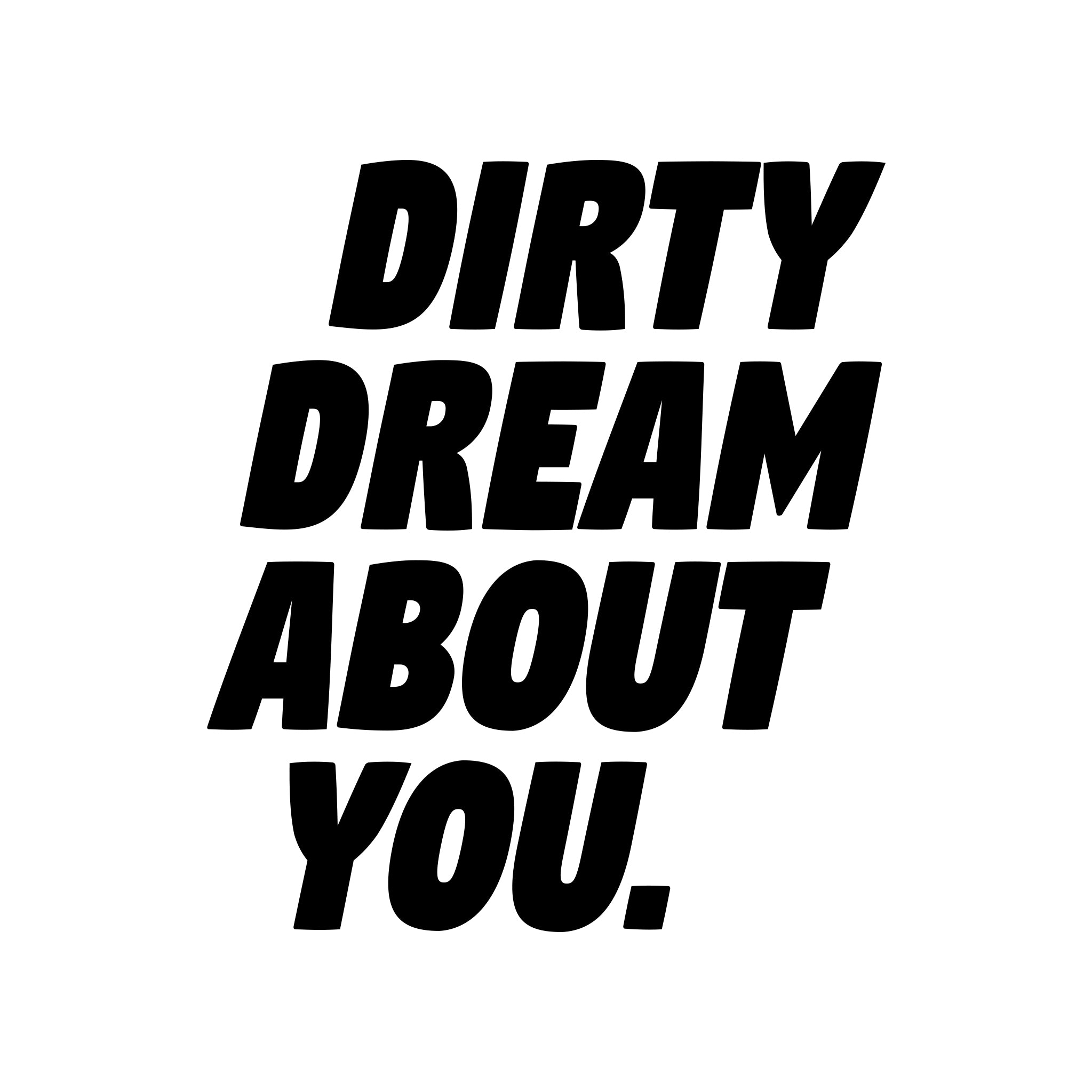 Dirty Dream about you