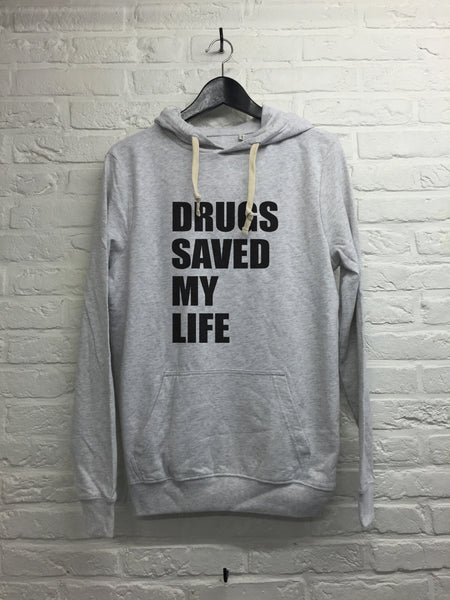 Drugs saved my life - Hoodie Deluxe Gris