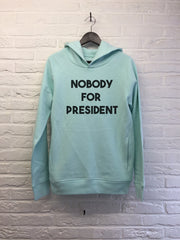 Nobody for president - Hoodie Deluxe Carribean blue