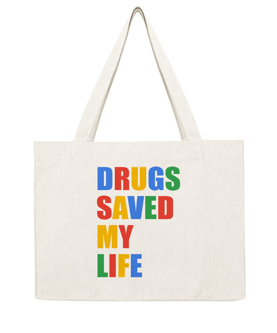 Drugs saved my life - Shopping bag