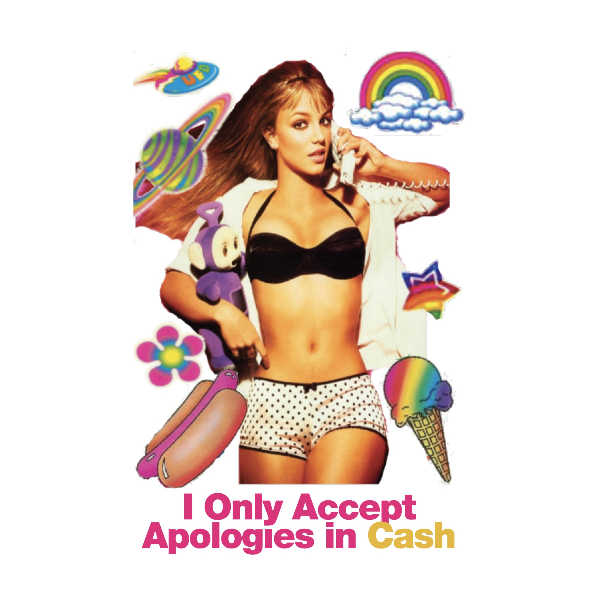 I only accept apologies in cash