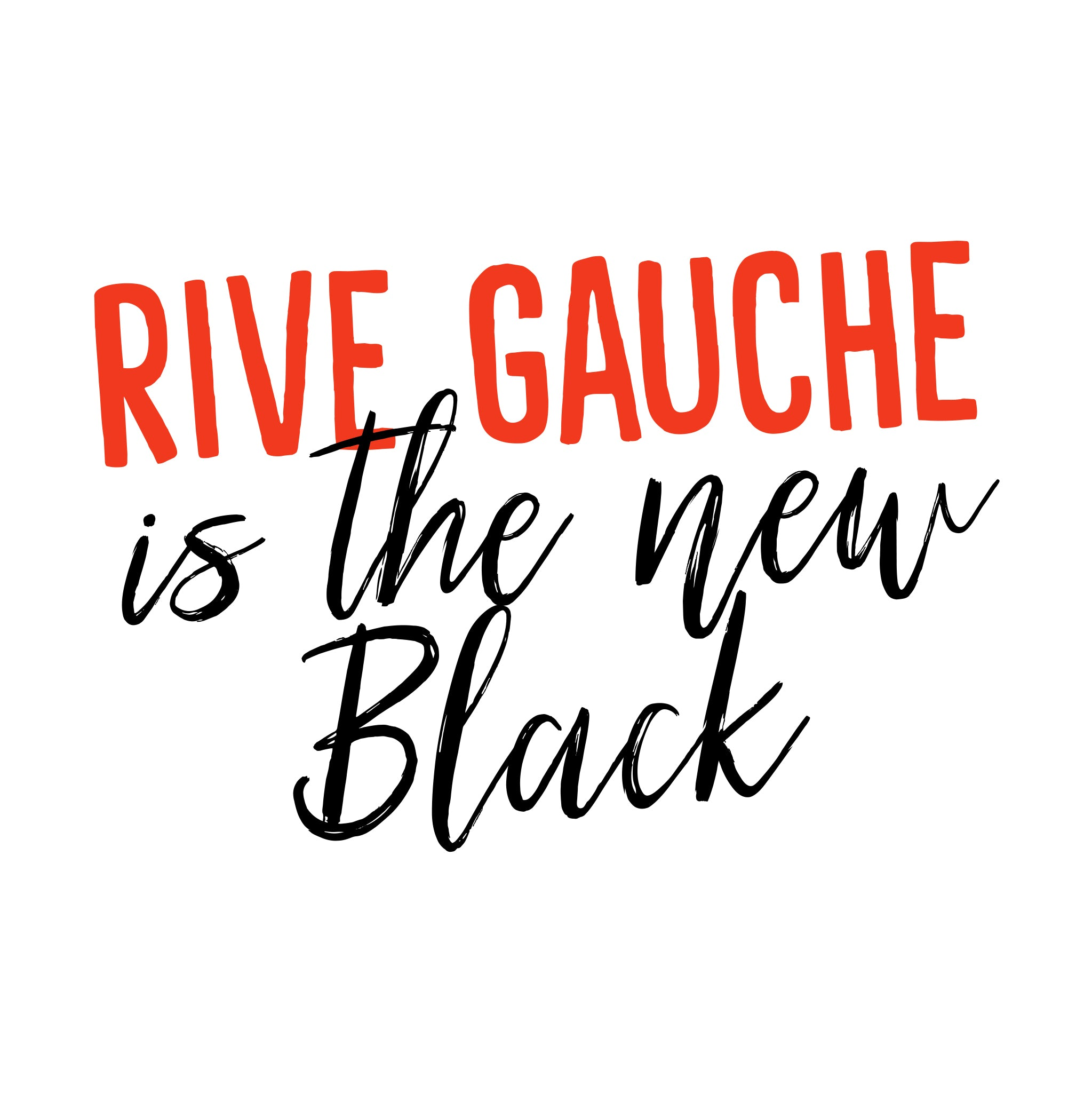 Rive Gauche is the new black