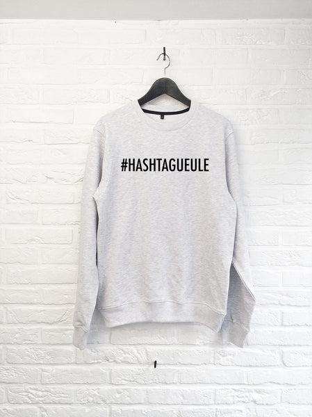 Hashtagueule - Sweat