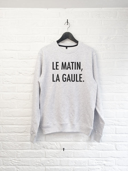 Le matin, La gaule - Sweat