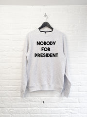 Nobody for President - Sweat-Sweat shirts-Atelier Amelot