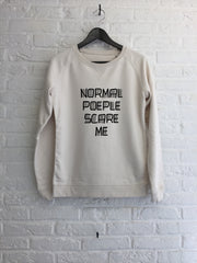 Normal people scare me - Sweat - Femme-Sweat shirts-Atelier Amelot