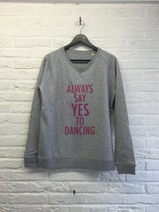 Always say yes to dancing - Sweat - Femme-Sweat shirts-Atelier Amelot