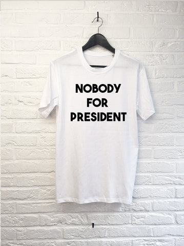Nobody for President-T shirt-Atelier Amelot