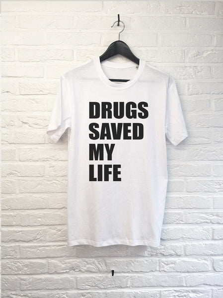 Drugs saved my Life