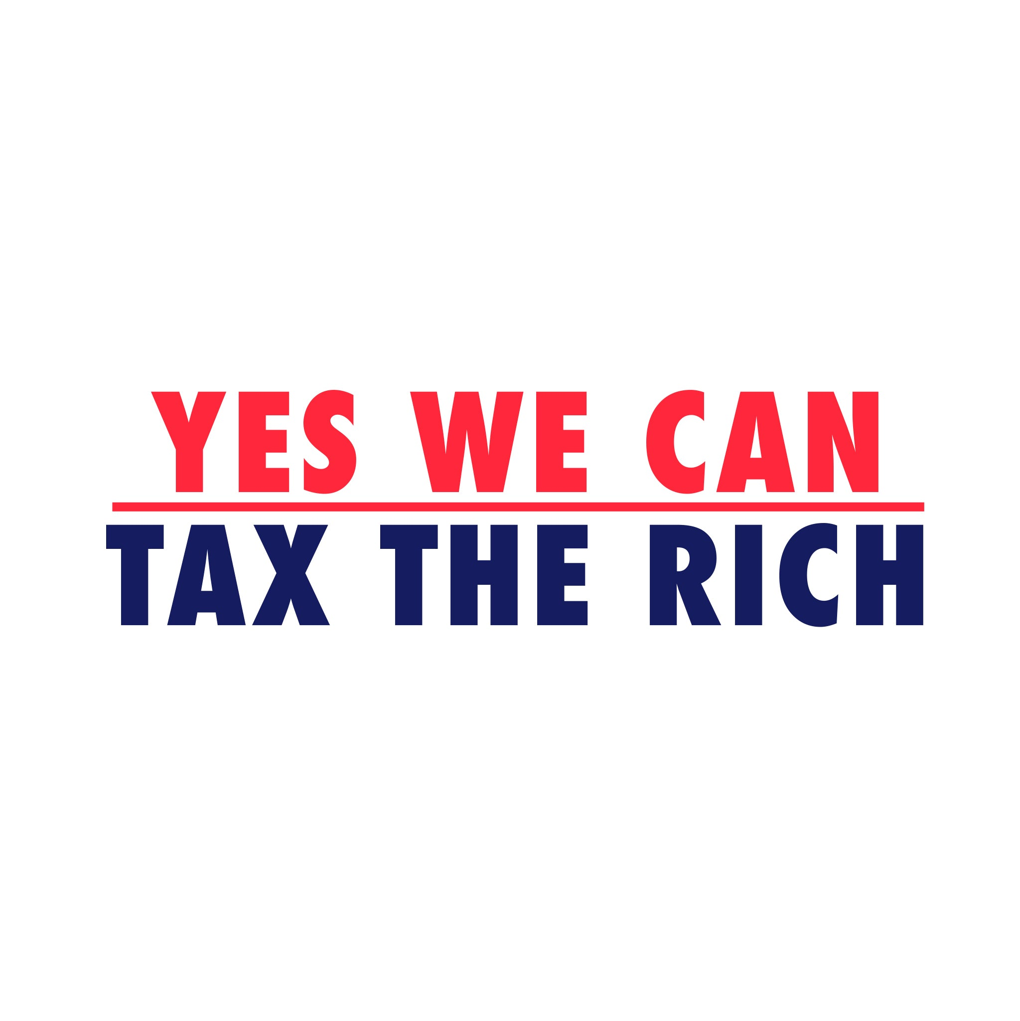 Yes we can tax the rich
