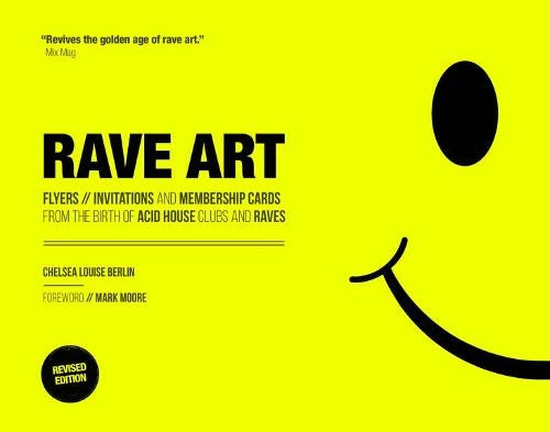Rave Art - Flyers, invitations and membership cards