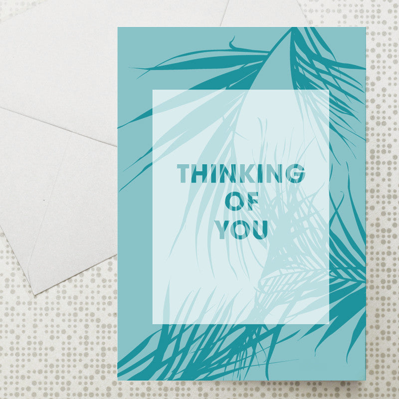Palm leaf Thinking Of You card