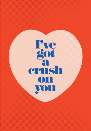 I've got a crush card
