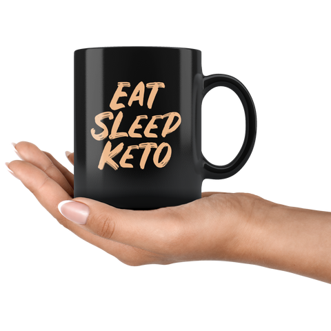 Image of Eat Sleep Keto - Black 11oz Keto Mug