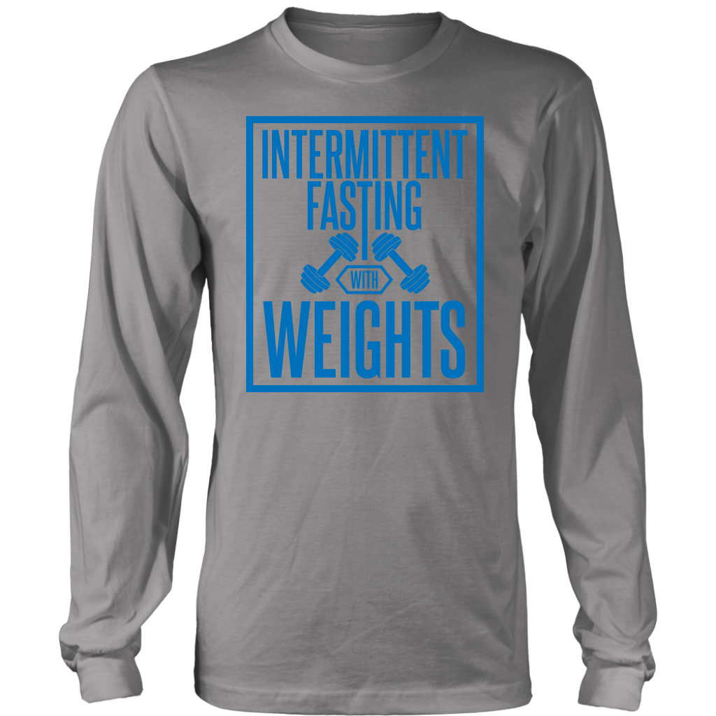 Intermittent Fasting With Weights - Long Sleeve Shirt