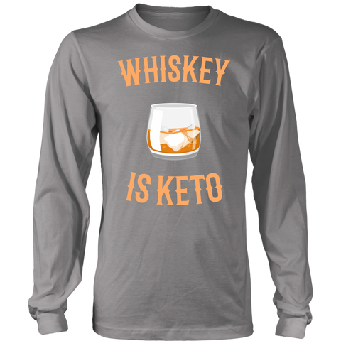Image of Whiskey Is Keto - Long Sleeve Shirt