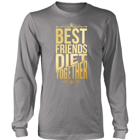 Image of Best Friends Diet Together - Long Sleeve Shirt