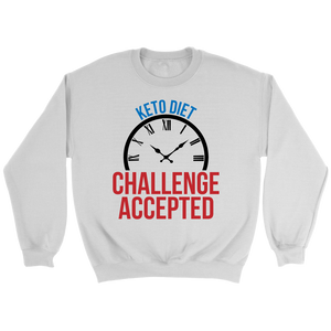 Keto Diet Challenge Accepted - Crewneck Sweatshirt