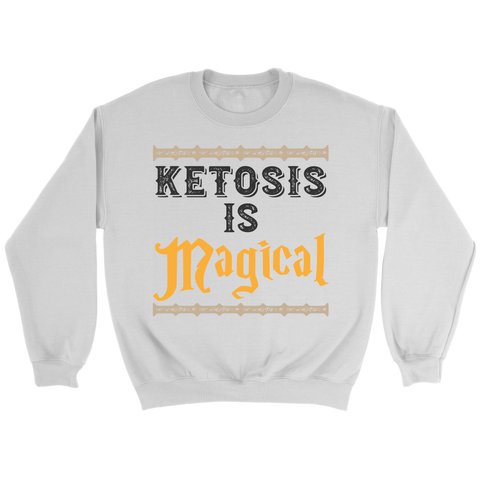 Image of Ketosis Is Magical - Crewneck Sweatshirt