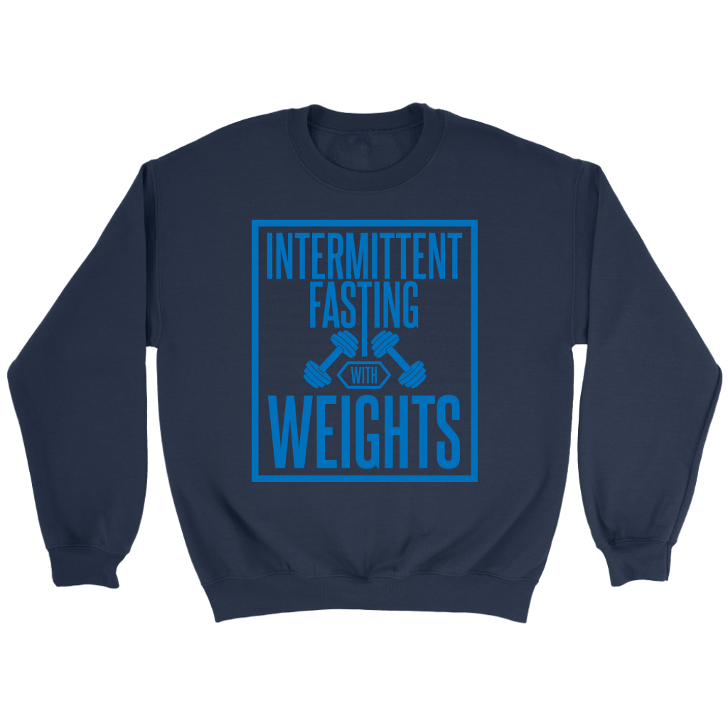 Intermittent Fasting With Weights - Crewneck Sweatshirt