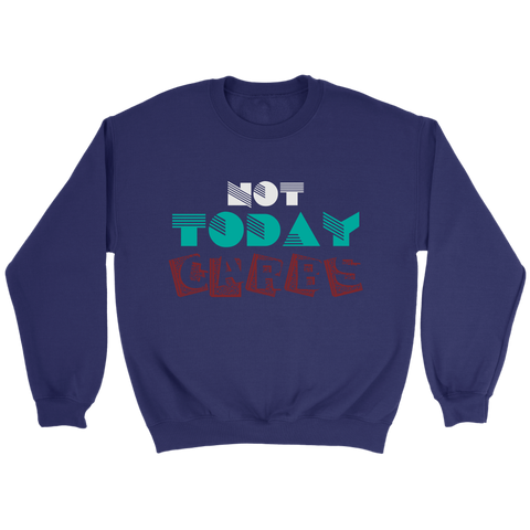 Image of NOT Today Carbs - Crewneck Sweatshirt