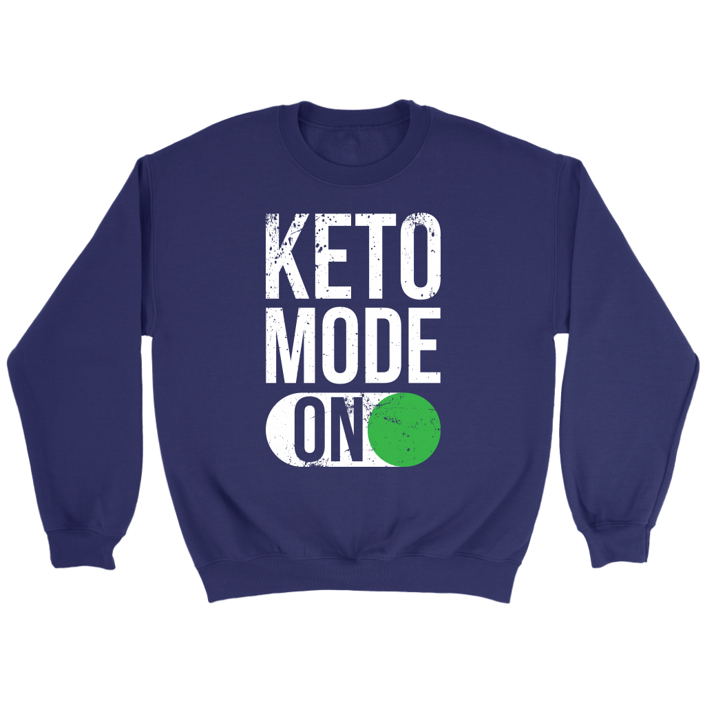 Keto Mode ON - Crewneck Sweatshirt