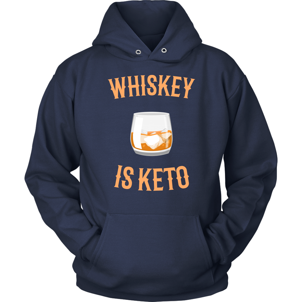 Whiskey Is Keto - Unisex Hoodie
