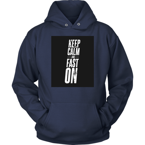 Image of Keep Calm And Fast On - Unisex Hoodie