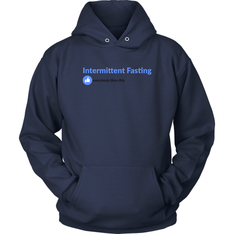 Image of Intermittent Fasting Everyone Likes This - Unisex Hoodie