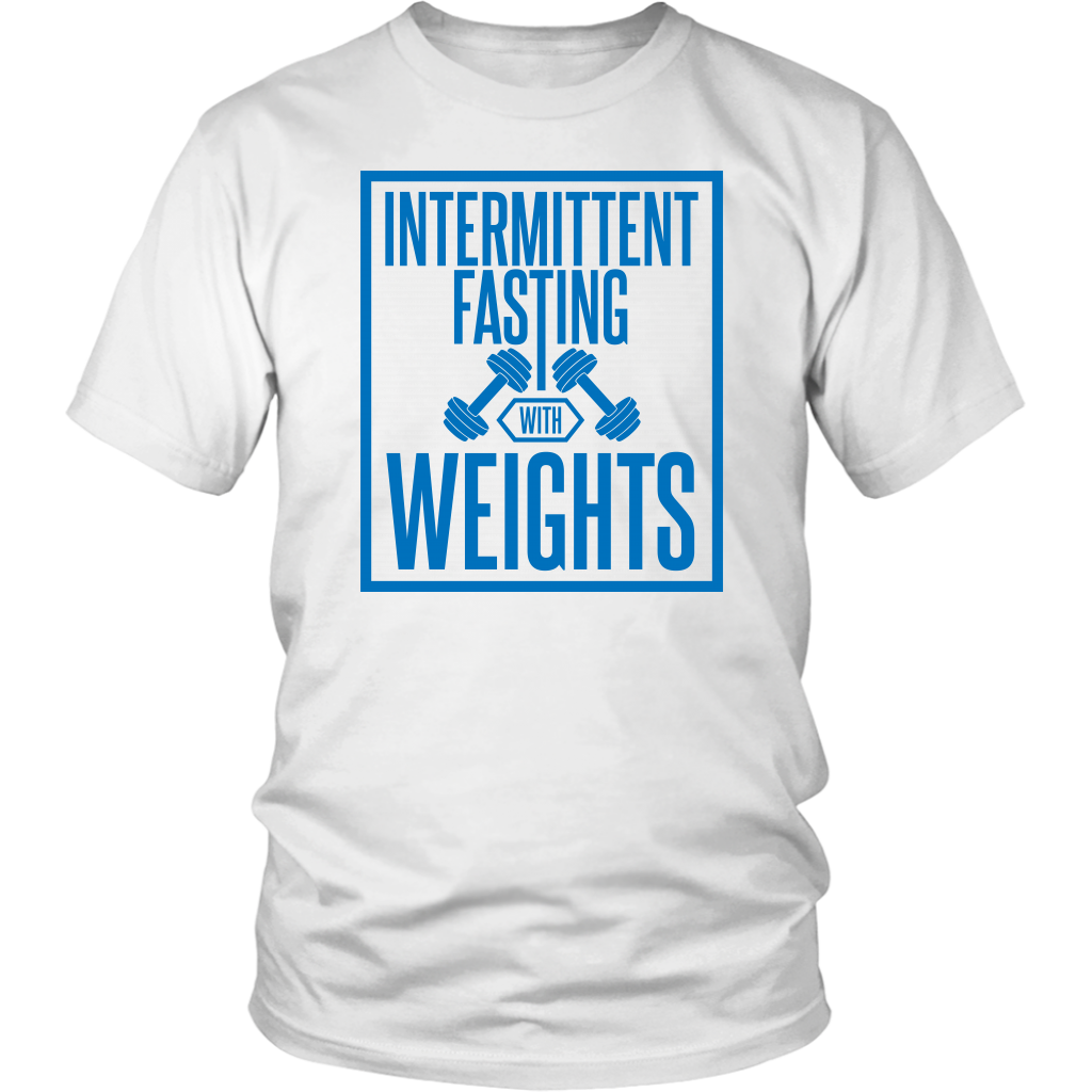 Intermittent Fasting With Weights - Unisex Shirt