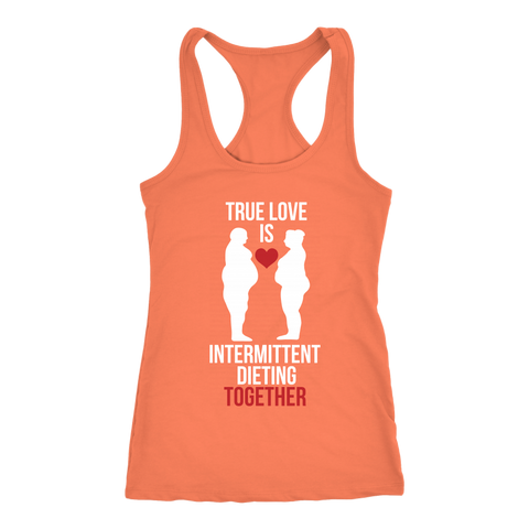 Image of True Love Is Intermittent Dieting Together - Racerback Tank