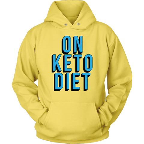 Image of On Keto Diet - Unisex Hoodie