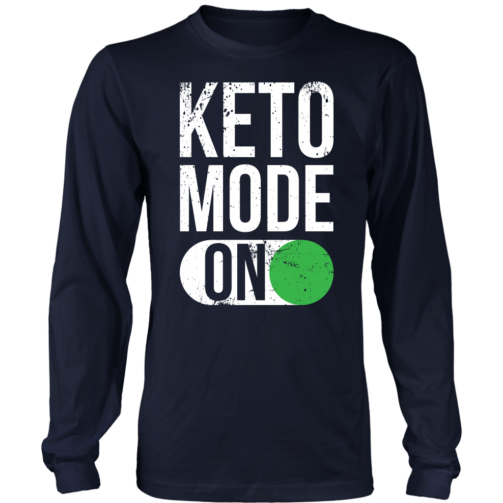 Keto Mode ON - Long Sleeve Shirt