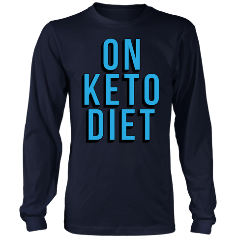 Image of On Keto Diet - Long Sleeve Shirt